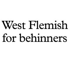 West Flemish for Behinners