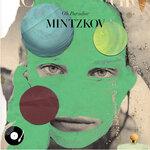 Mintzkov - Oh Paradise (LP)