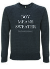 West Flemish for Behinners - Boy Means Sweater (U)