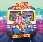 Kenji Minogue - De Groetjes (CD)
