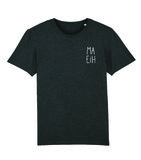 "Niet Nu Laura - Dark Heather Grey ""Ma Eih"" Unisex Shirt"