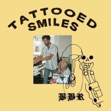 Black Box Revelation - Tattooed Smiles (Limited LP + 7inch)