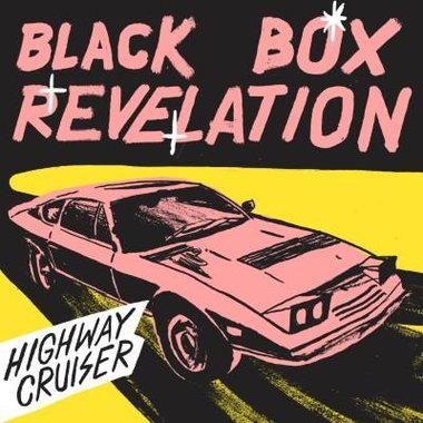 Black Box Revelation - Highway Cruiser (CD)