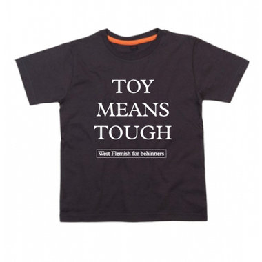 West Flemish for Behinners  - Toy Means Tough (Baby - Black)