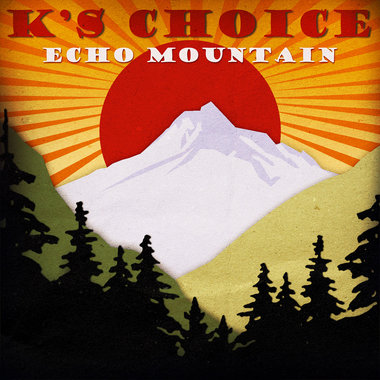K's Choice -  Echo Mountain (2CD)