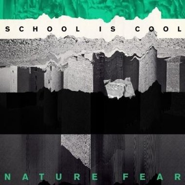 School is Cool - Nature Fear (LP + CD)