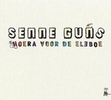 Senne Guns - Hoera voor de Eleboe (CD)