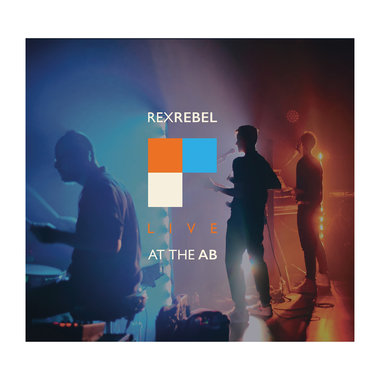Rex Rebel – Live at the AB