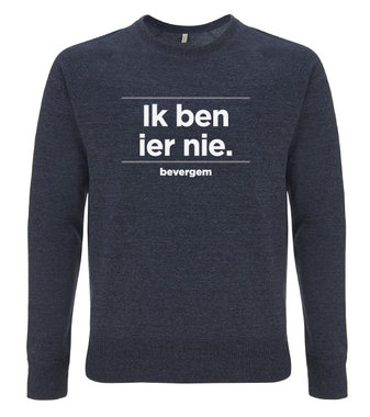 Bevergem - Ik ben ier nie (Sweater)