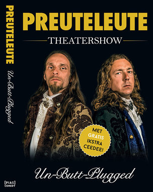 Preuteleute - Un But Plugged (DVD)