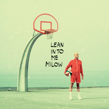 Milow - Lean Into Me (LP+CD)