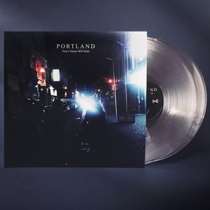 Portland - Your Colours Will Stain (LP)