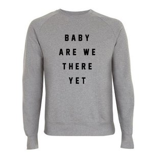 """Milow - Grey """"Baby Are We There Yet"""" Sweater"""