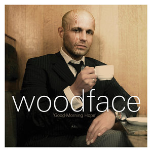 Woodface - Good Morning Hope (CD)