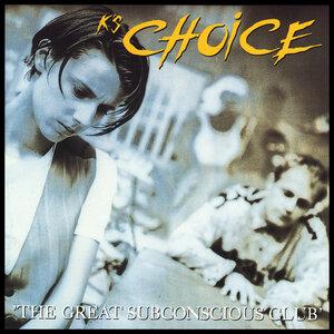 K's Choice -  The Great Subconscious Club (CD)