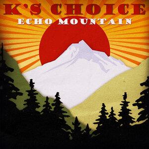 K's Choice -  Echo Mountain (CD)