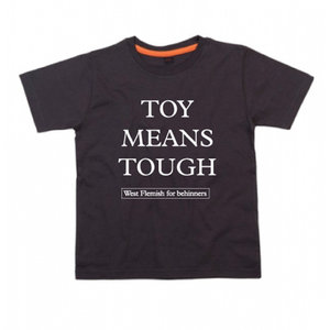 West Flemish for Behinners - Toy Means Tough (Kids - Black)