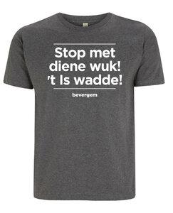 Bevergem - Stop met diene wuk! 't Is wadde!
