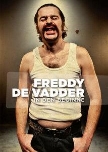 Freddy De Vaddr - In den beginne