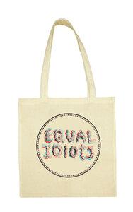 Equal Idiots - Naturel Cotton Bag