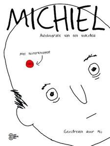 Sociaal Incapabele Michiel - Autobiografie van een volksheld