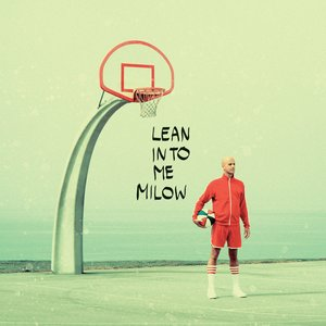 Milow - Lean Into Me (CD)
