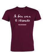 "Niels Destadsbader - Burgundy ""Ik ben van 't stroate"" shirt"